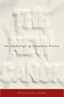 The New Canon: An Anthology of Canadian Poetry