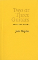 Two or Three Guitars: Selected Poems